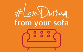 Love Durham from your Sofa