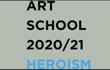 Art School 2020/21 Heroism - wording