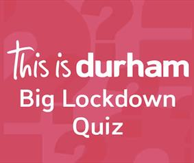 Love Durham lockdown quiz